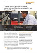 Case study:  Tremec Mexico reduces shop floor gauging time of Daimler parts by 85% with Equator™ gauges